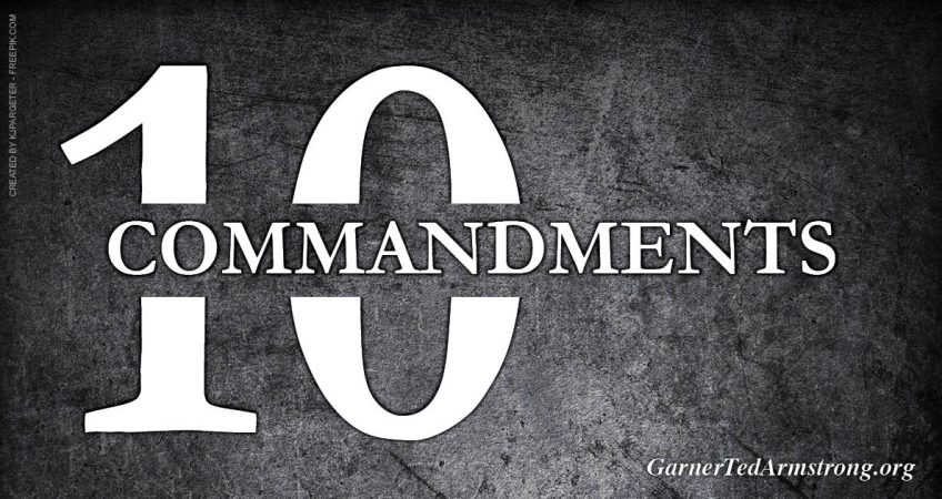 83e497fee99 The Ten Commandments – Garner Ted Armstrong Evangelistic Association